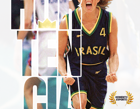 Momento esporte: rainha Hortência é a melhor atleta da história dos mundiais de basquete!